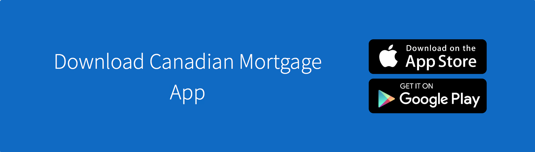 Download Canadian Mortgage App and Calculator Here
